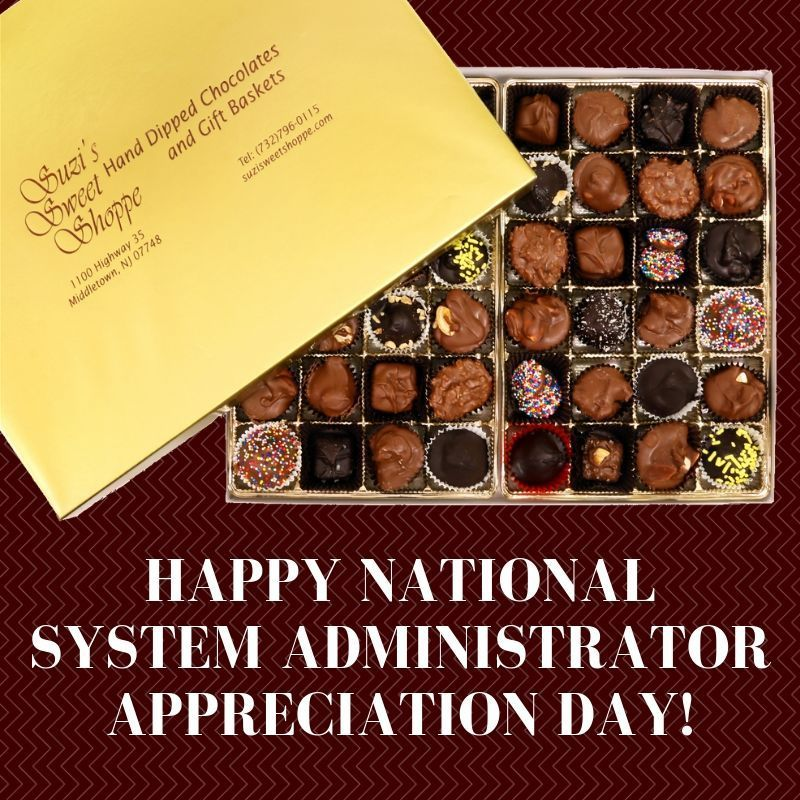 National System Administrator Appreciation Day Is Here Show Your Team You Appreciate All They Do For Your Compa Chocolate Shoppe Chewy Chocolate Peanut Butter