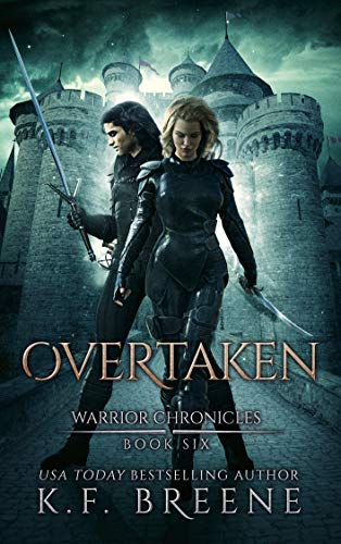 Overtaken The Warrior Chronicles Book 6 Kindle Edition By Breene K F Literature Fiction Kindle Ebooks Amazon Com In 2020 Chronicle Books Books Audible Books