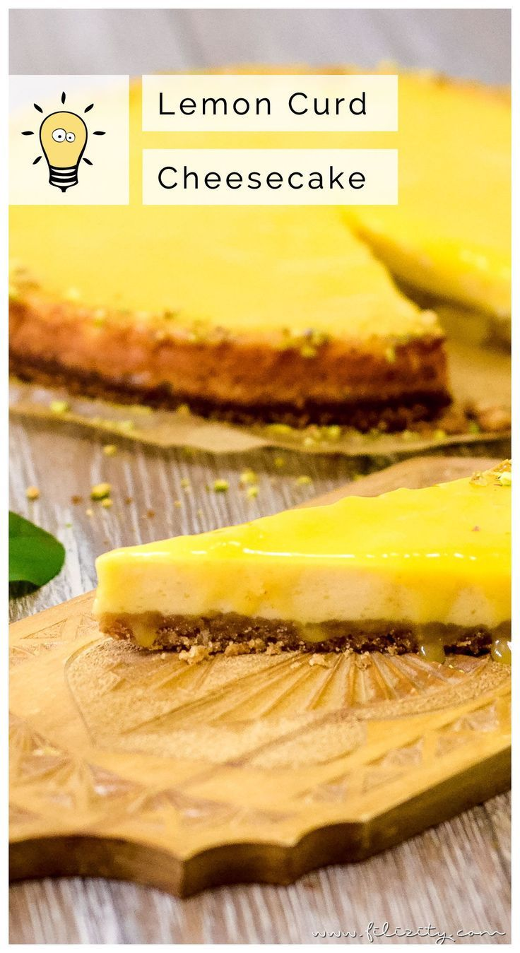 Photo of Lemon Curd Cheesecake – Cheesecake with Lemon Cream | Filiz …