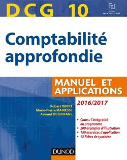 Dcg 10 Manuel Et Applications De Odile Barbe Le Manuel Propose Les Connaissances Fondamentales Pour Preparer L Epreuve 10 D Accounting Finance Compt