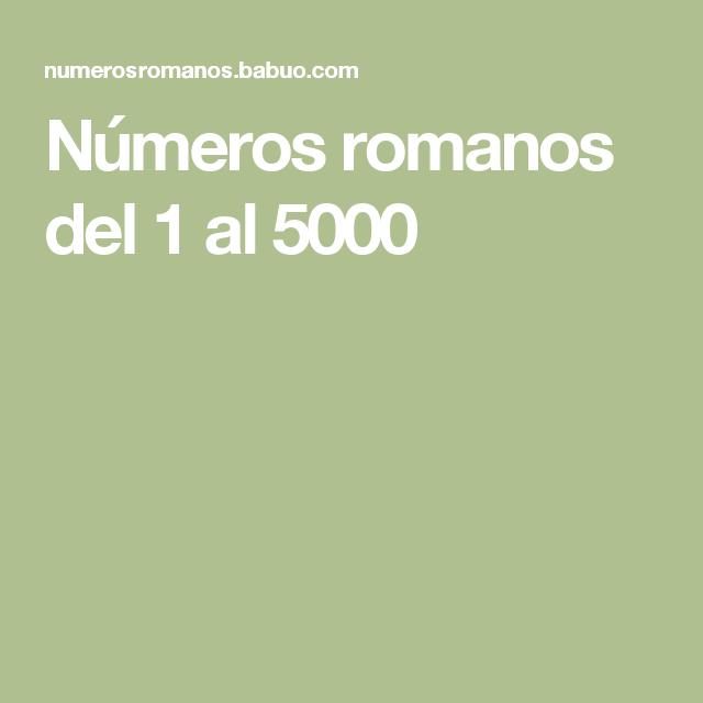 Números Romanos Del 1 Al 5000 Números Romanos Pinterest