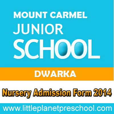 Nursery Schools Are Making Their Online Admission Form Easy To Understand And Fill I E Mount Carmel Which Can Be Filled Easily Just