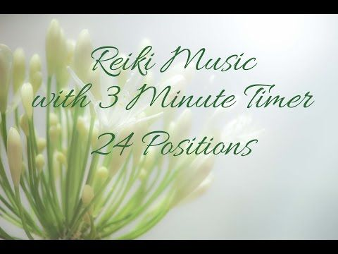 Reiki Timer - Reiki Music with 3 minute bell timer ~ 24 Positions