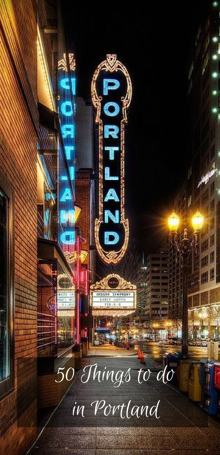 50 unique things you need to do in portland, oregon | portland