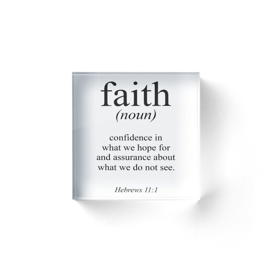 hebrews 11:1 faith definition black & white bible verse' acrylic
