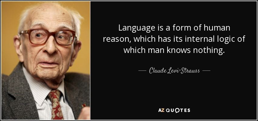 Claude Levi Strauss Quote Claude Levi Strauss Admire Quotes Quotes By