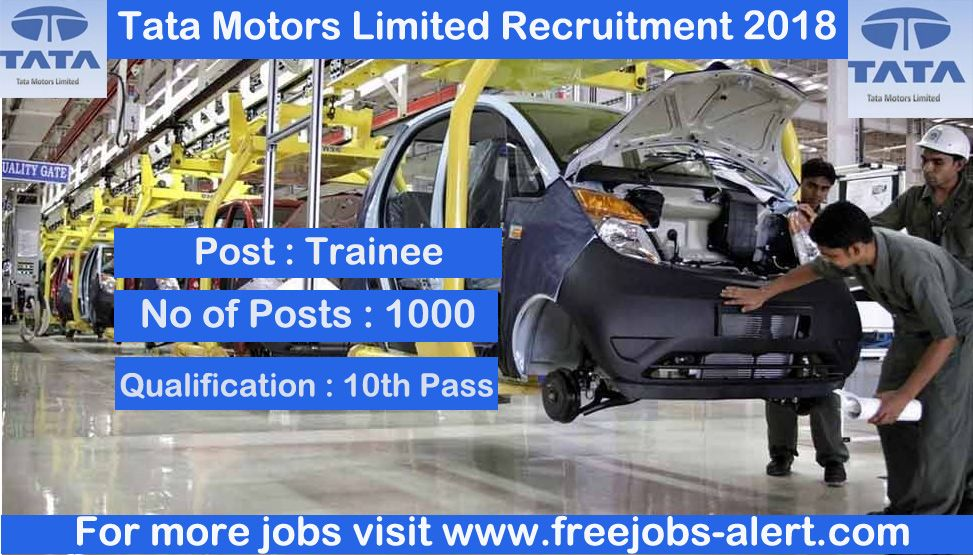 Tata Motors Limited Recruitment 2018 Apply Online For 1000