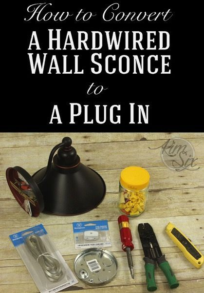 How To Convert A Hardwired Wall Sconce To A Plug In Wall Sconces Bedroom Diy Sconces Wall Sconces