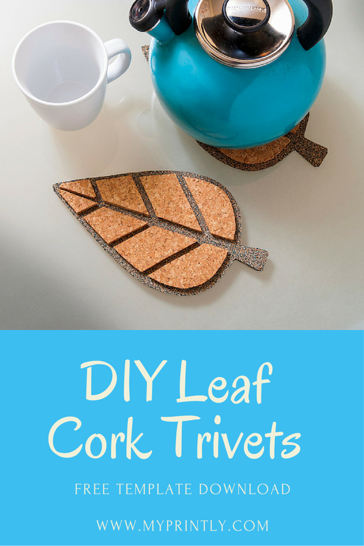 Bring a touch of fall into your kitchen or Thanksgiving tablescape with these DIY leaf cork trivets. Free template download and tutorial at MyPrintly.com.