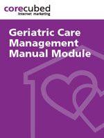 Geriatric Care Management Manual Home Health Agency Home Health Care Home Care Agency