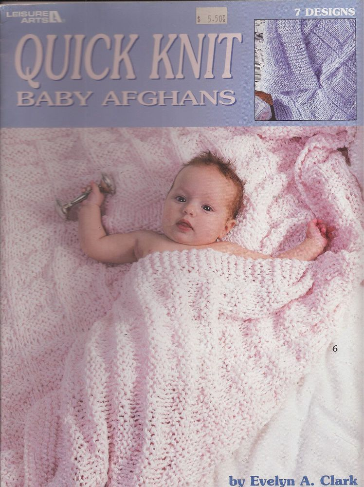 Quick Knit Baby Afghans Leisure Arts 2894 7 Designs Patterns