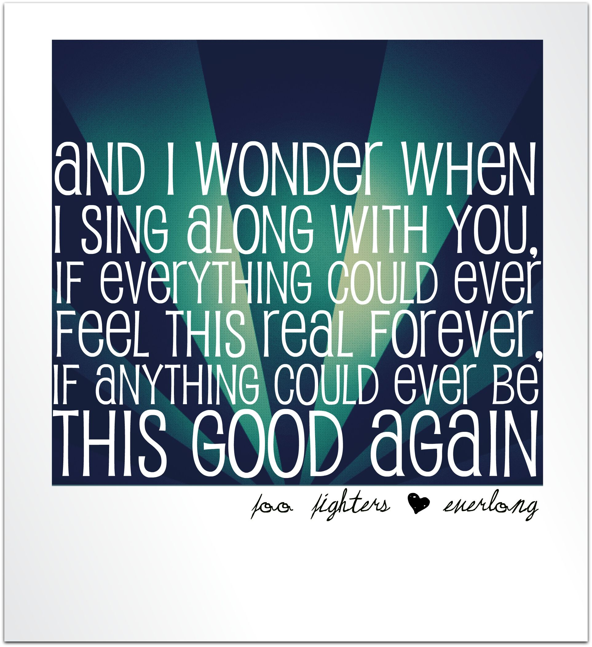 Foo Fighters Everlong Lyrics My All Time Favorite Song Foo