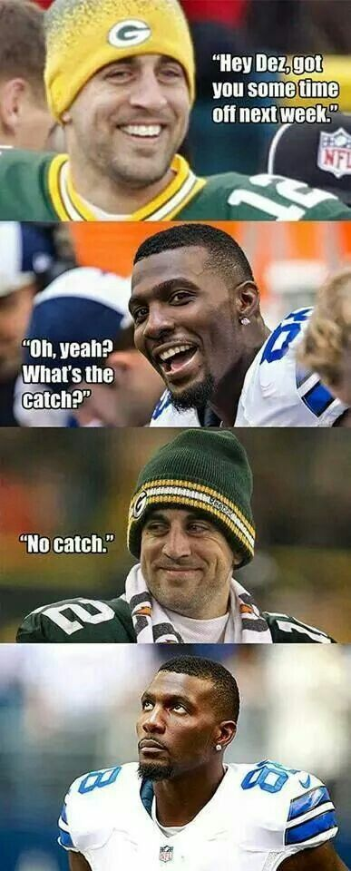 Rogers And Dez Bryant Packers Memes Nfl Packers Nfl Fans