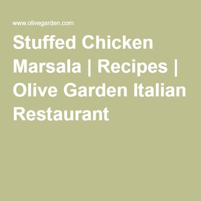 Stuffed Chicken Marsala | Recipes | Olive Garden Italian Restaurant