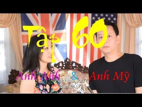 Tập 60: Kenny n: Sự khác nhau giữa tiếng Anh giọng Anh và Mỹ - YouTube