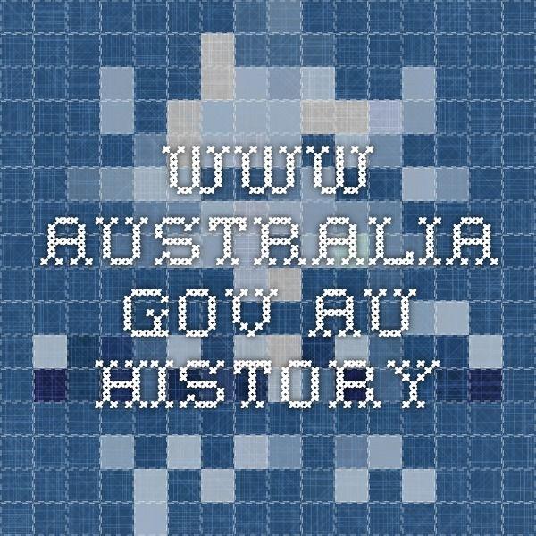 www.australia.gov.au HISTORY