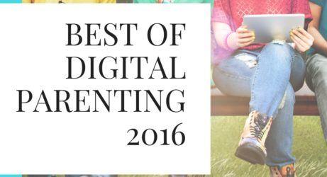 Top Digital Parenting posts of 2016
