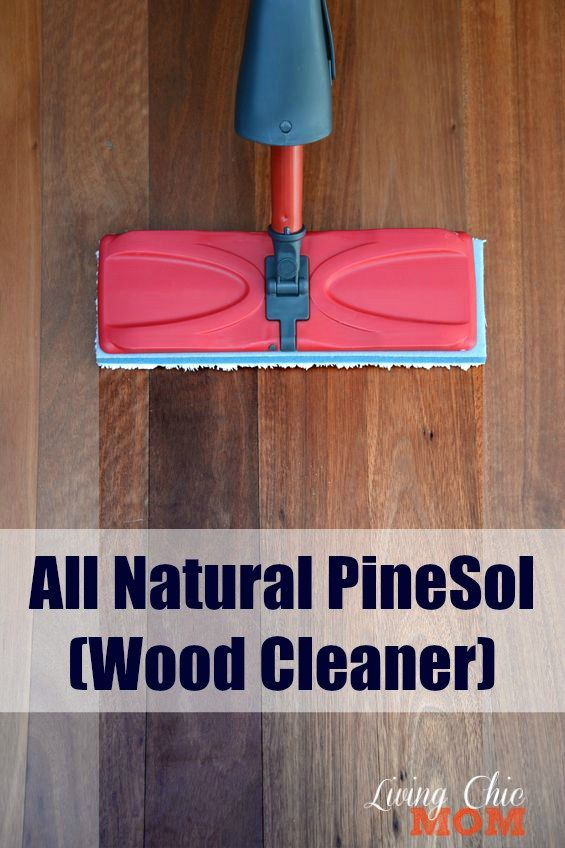 All Natural Pine Sol Wood Cleaner Recipe Protect Yourself And