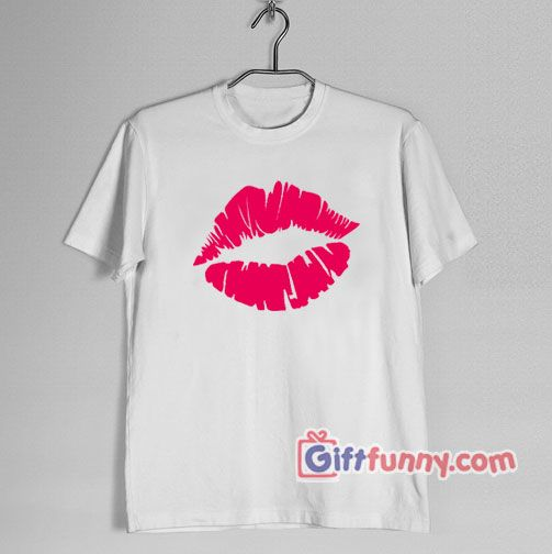 Valentine Shirt Funny Shirt Red Kiss Lips Shirt Kiss T Shirt