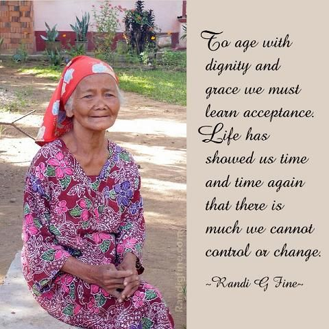 Graceful Aging Picture Quote Picture Quotes Aging Aging Gracefully Quotes