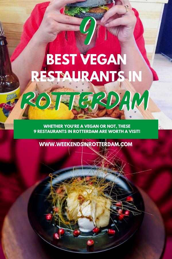 13 Best Vegan Restaurants In Rotterdam Weekends In Rotterdam