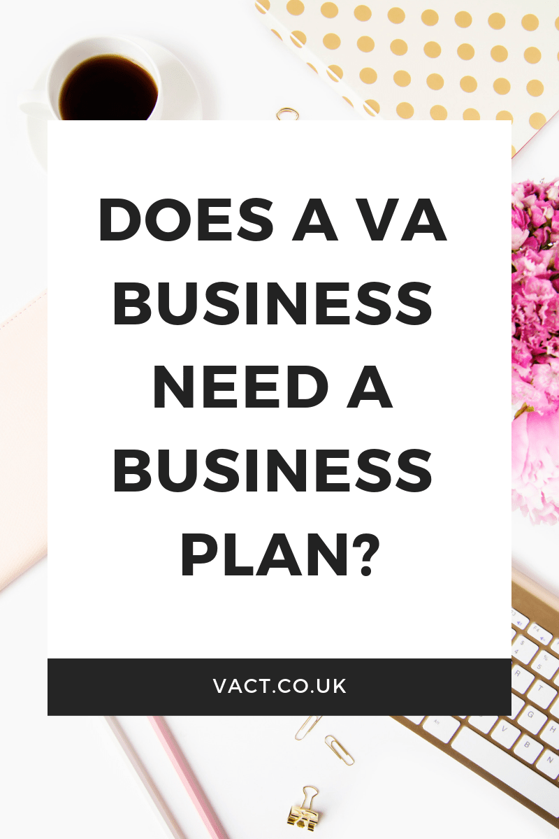 Does a VA business need a business plan? Virtual