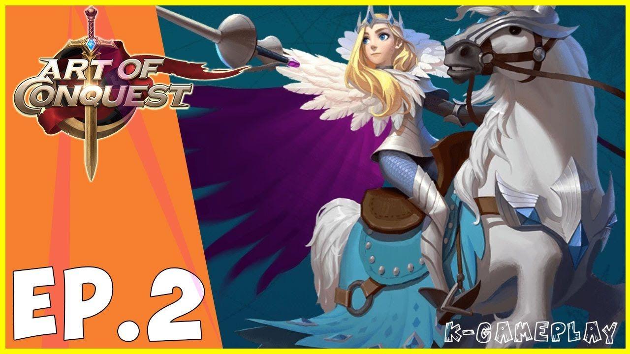 Art of Conquest Gameplay Walkthrough 2 KGameplay (Có
