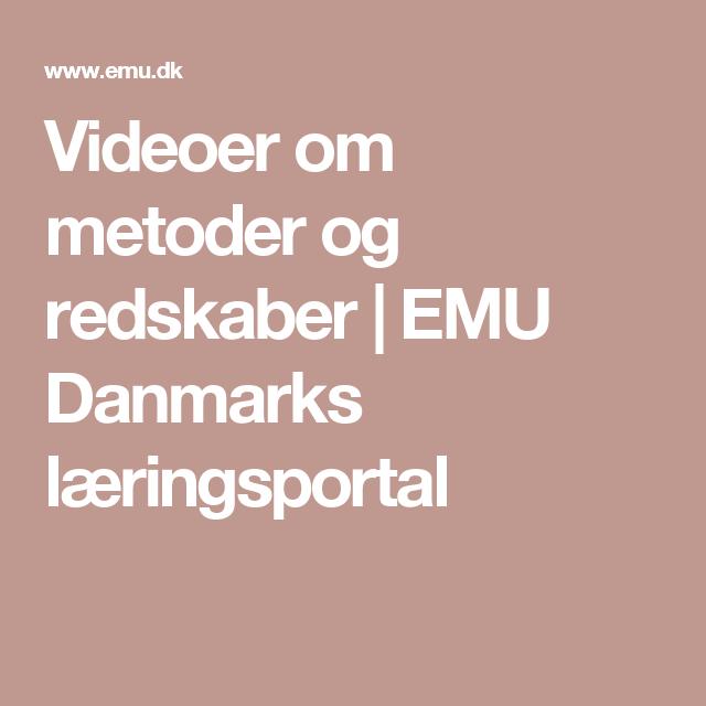 Videoer om metoder og redskaber | EMU Danmarks læringsportal