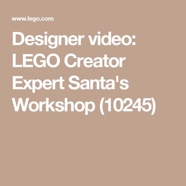 Designer video: LEGO Creator Expert Santa's Workshop (10245 ...
