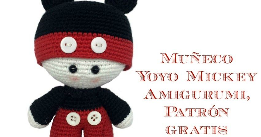 Patrón gratis para hacer un muñeco amigurumi yoyo de Mickey ...