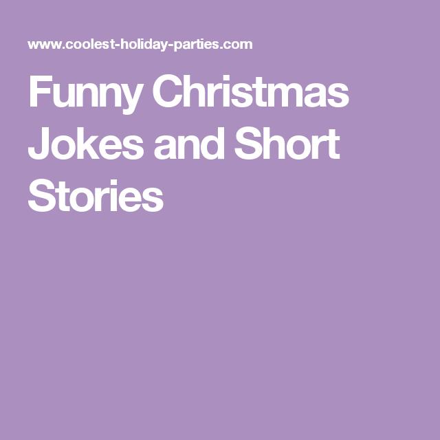 Funny Christmas Jokes and Short Stories | Funny Christmas jokes ...