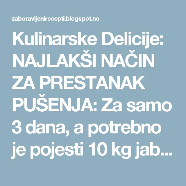 Kulinarske Delicije: NAJLAKŠI NAČIN ZA PRESTANAK PUŠENJA: Za samo 3 dana, a potrebno je pojesti 10 kg jabuka!