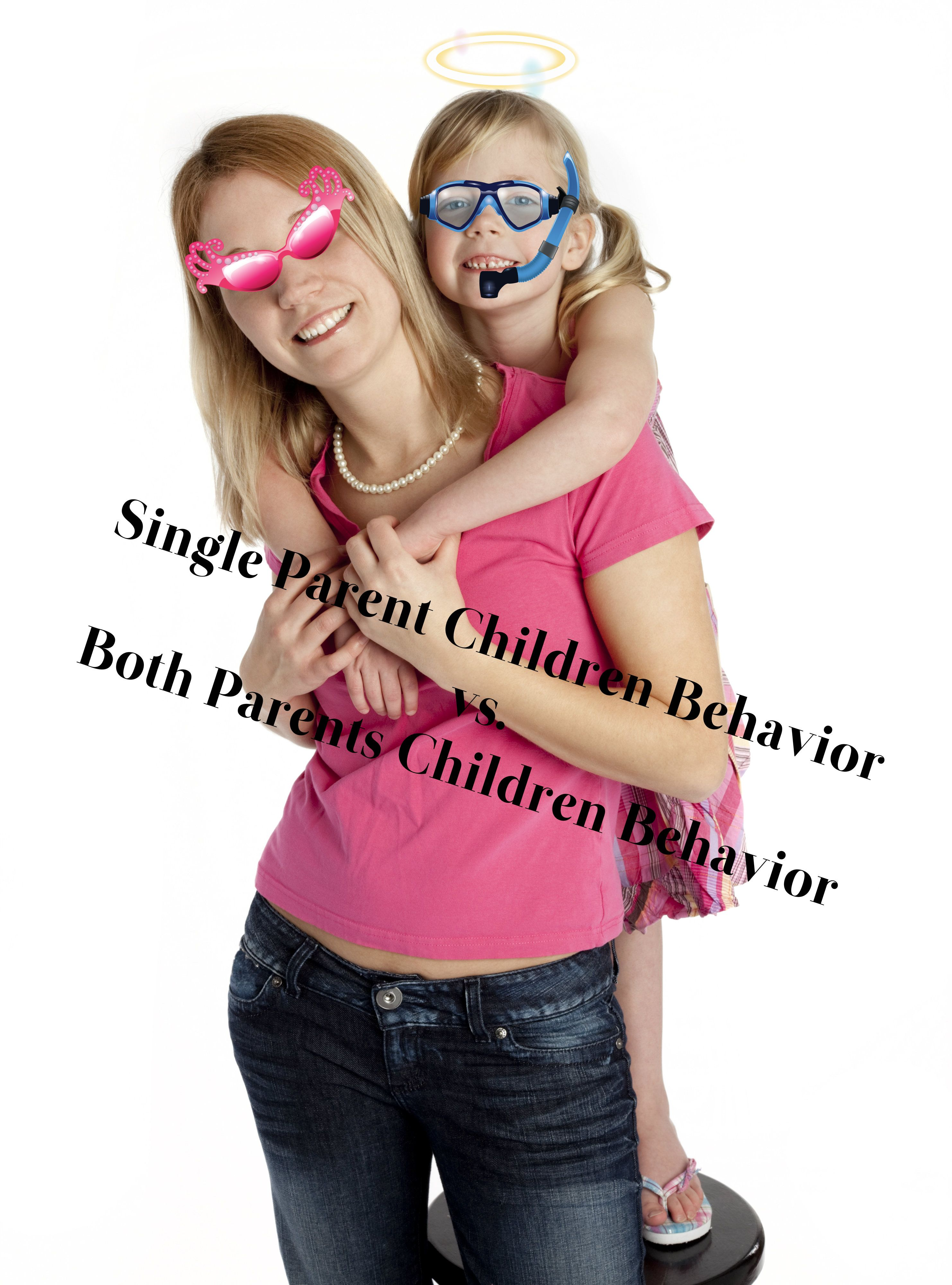 single parent children behavior is different than that of the single parent children behavior is different than that of the children both parents