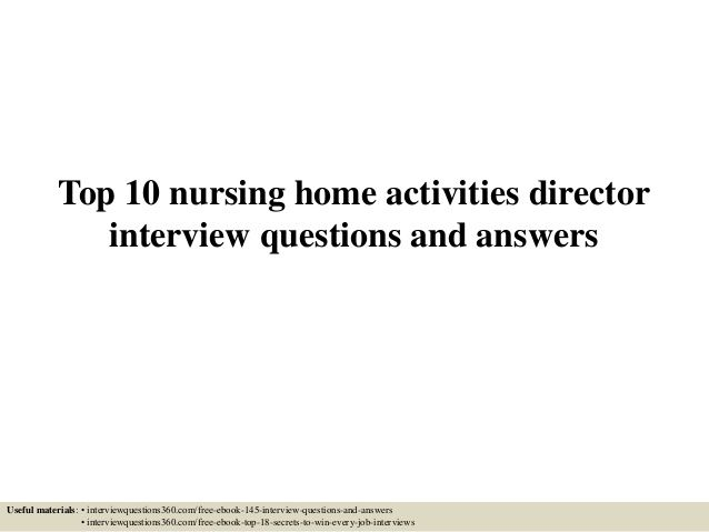 Top 10 nursing home activities director interview questions and