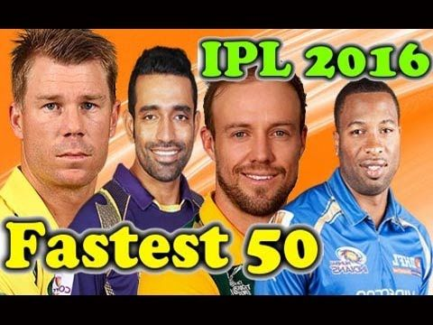 VIVO IPL 2017 ○ Fastest 50 in IPL History ○ Fastest Fifty in IPL 2016 -