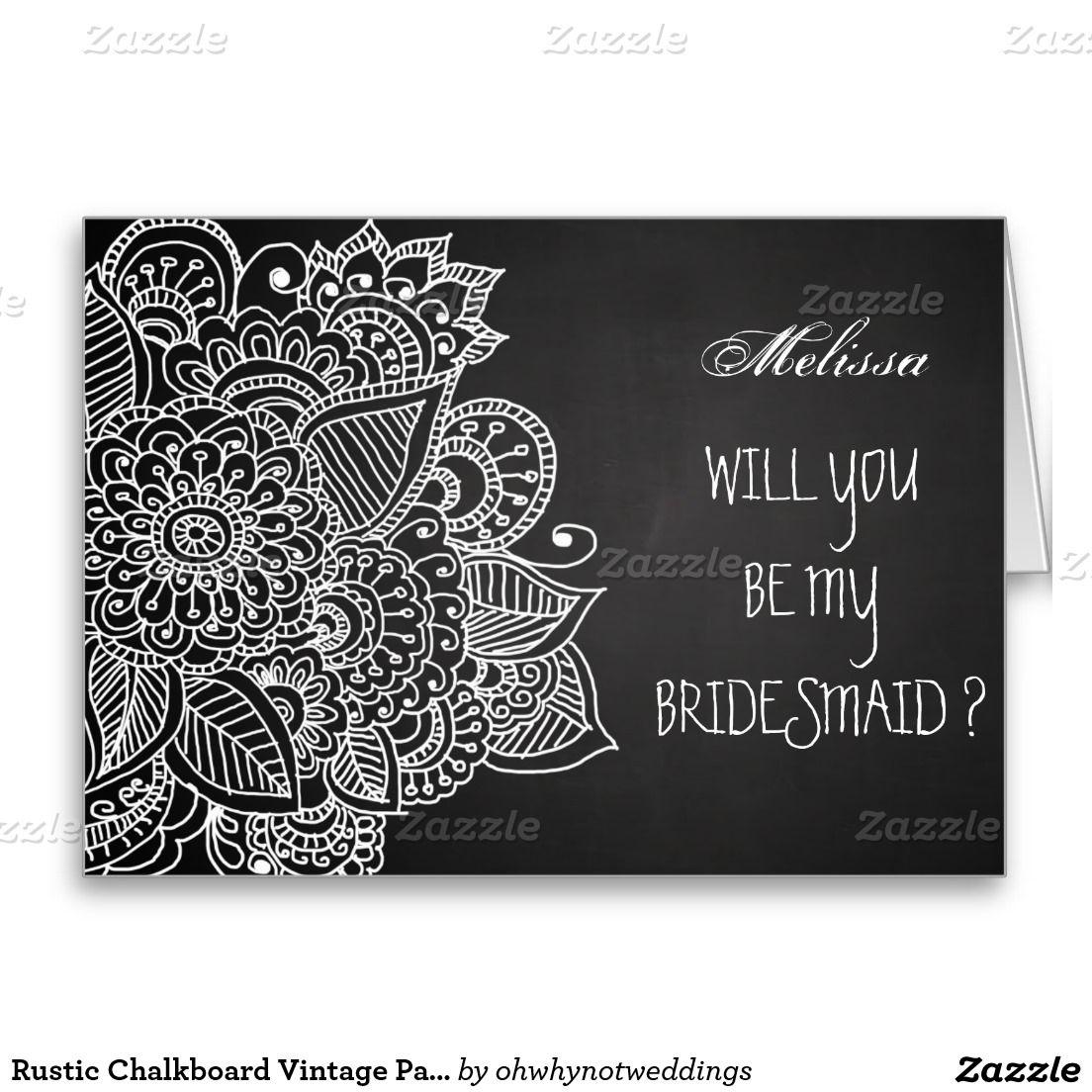 Rustic Chalkboard Vintage Paisley Bridesmaid