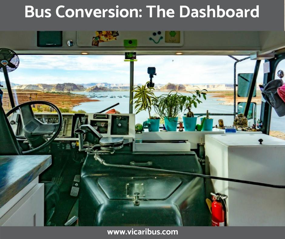Bus Conversion Guide The Dashboard Bus Conversion School Bus Conversion Bus