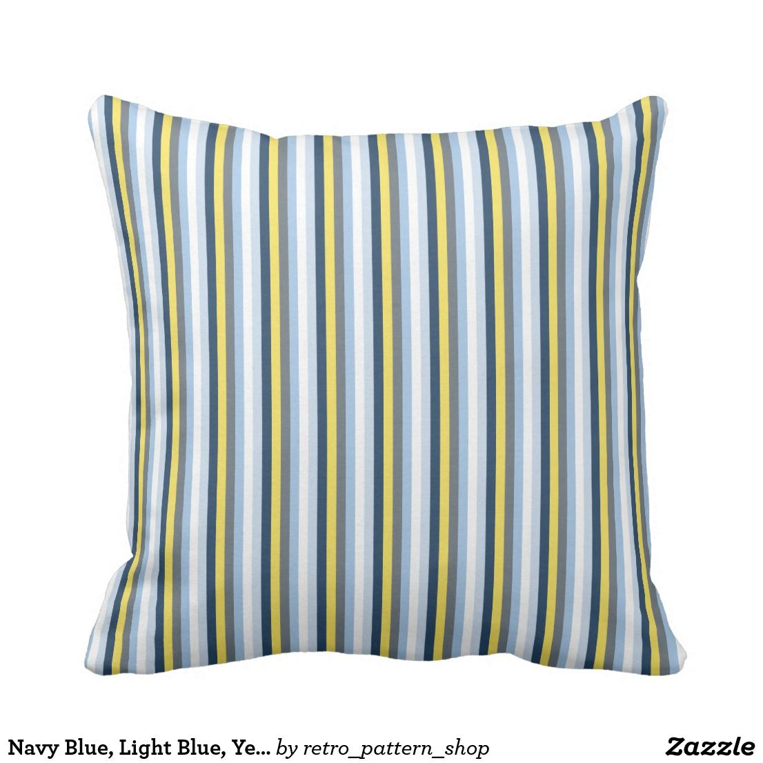 Navy Blue Light Blue Yellow And Gray Stripes Throw Pillow Zazzle Com Stripe Throw Pillow Throw Pillows