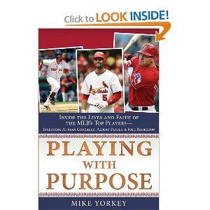 Playing With Purpose Baseball Inside The Lives And Faith