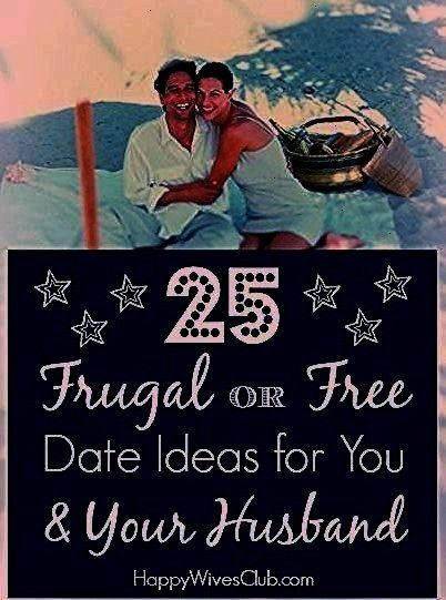 date night Not to worry Here are 25 awesome frugal or free date ideas you can enjoy at night as well as during the dayDont have much for date night Not to worry Here are...