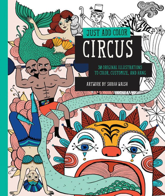 Just Add Color: Circus | 35 Coloring Books For People Of All Ages
