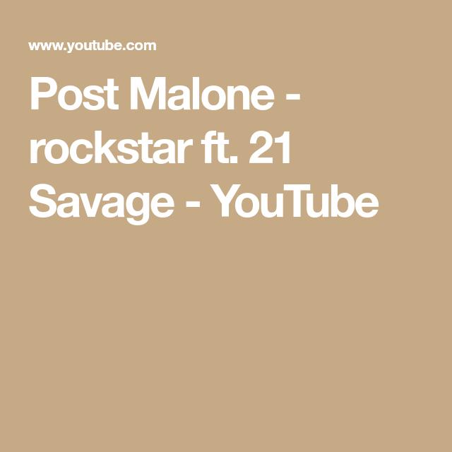 Post Malone 21 Savage: Post Malone - Rockstar Ft. 21 Savage - YouTube