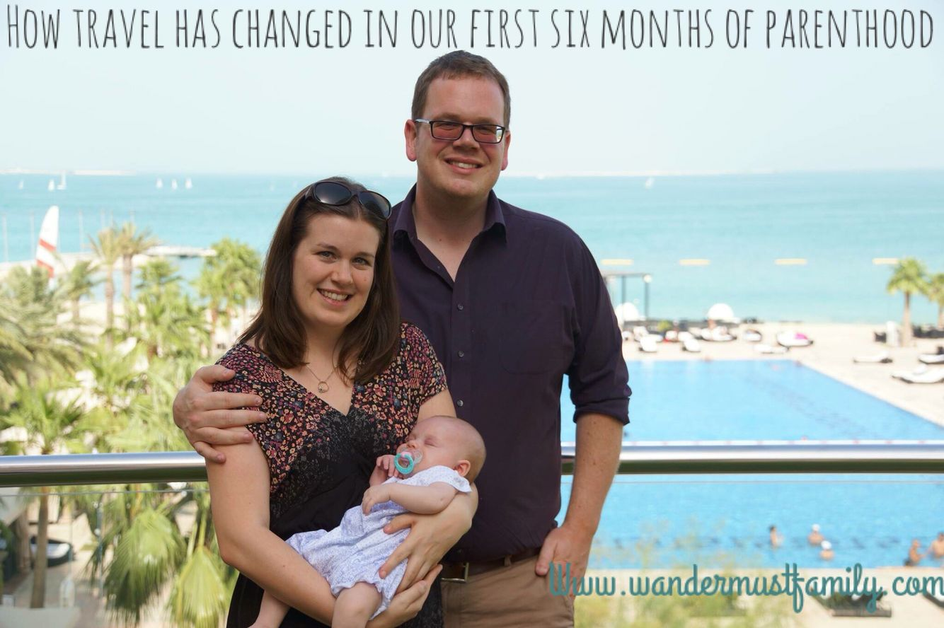 How travel has - or hasn't changed during our first six months of being parents