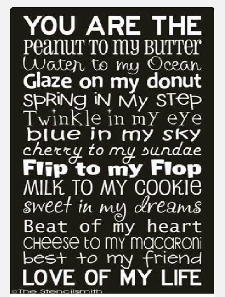 You Are The Peanut To My Butter Favorite Quotes Pinterest