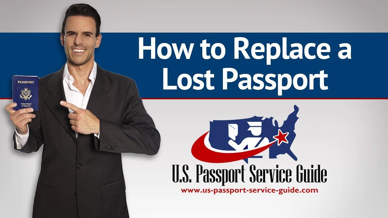 How To Replace A Lost Passport In 2020 Lost Passport Passport Services Expedited Passport