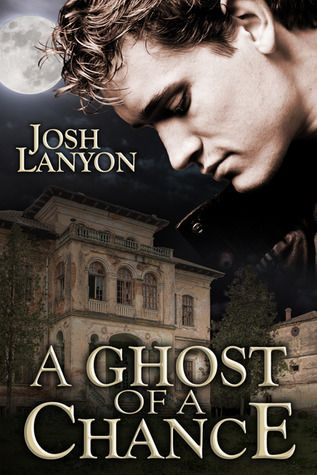 A Ghost Of A Chance By Josh Lanyon I Read That 2017 Pinterest