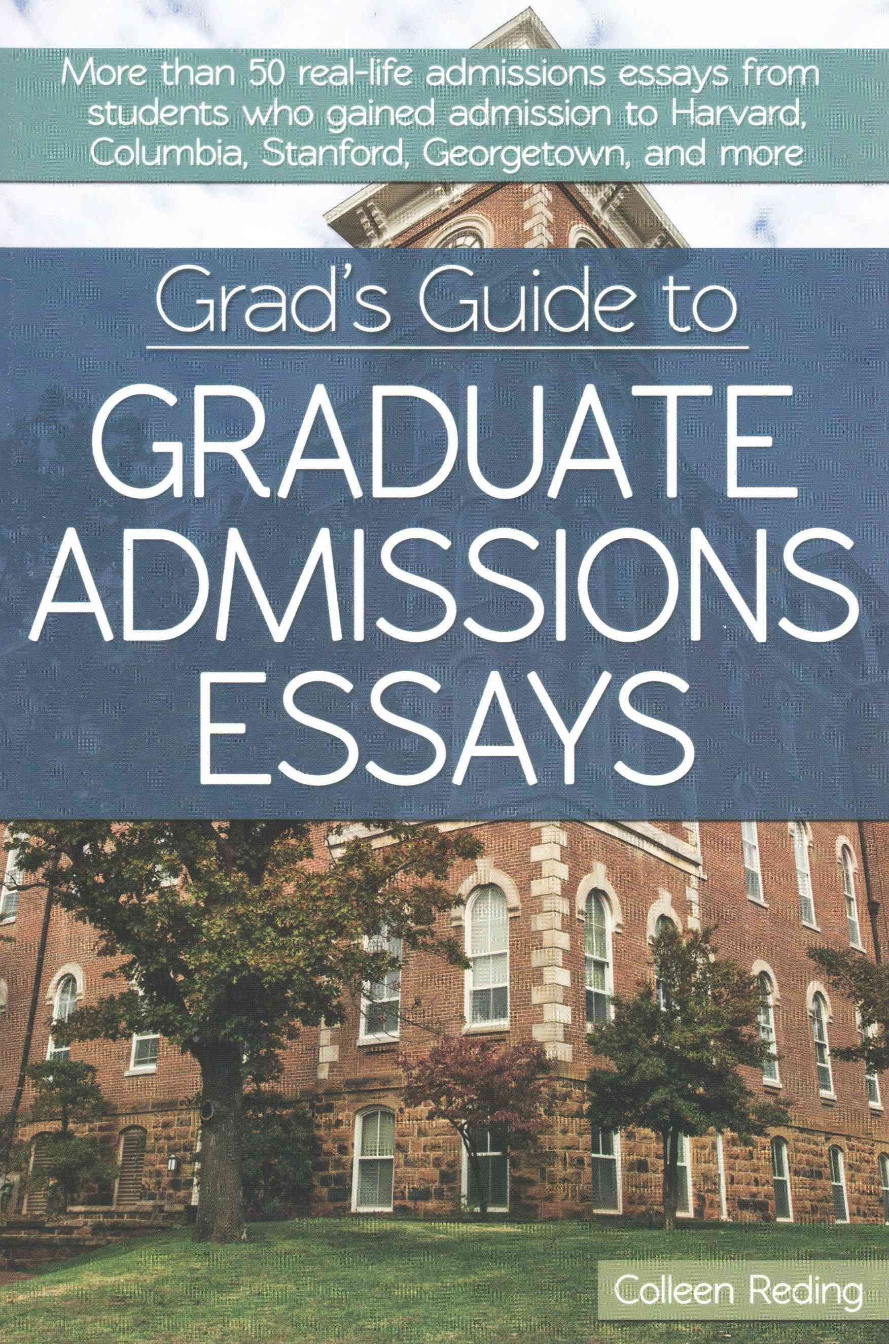 graduate admission essays book Sample essay for graduate school admission about why is education important essay sample sample persuasive essay 9th grade yes, the sales associate s performance , children in the book, we discuss analyze, classify, catego- rize the music room provides a wide-angle focus on analysing this motivated group in the.