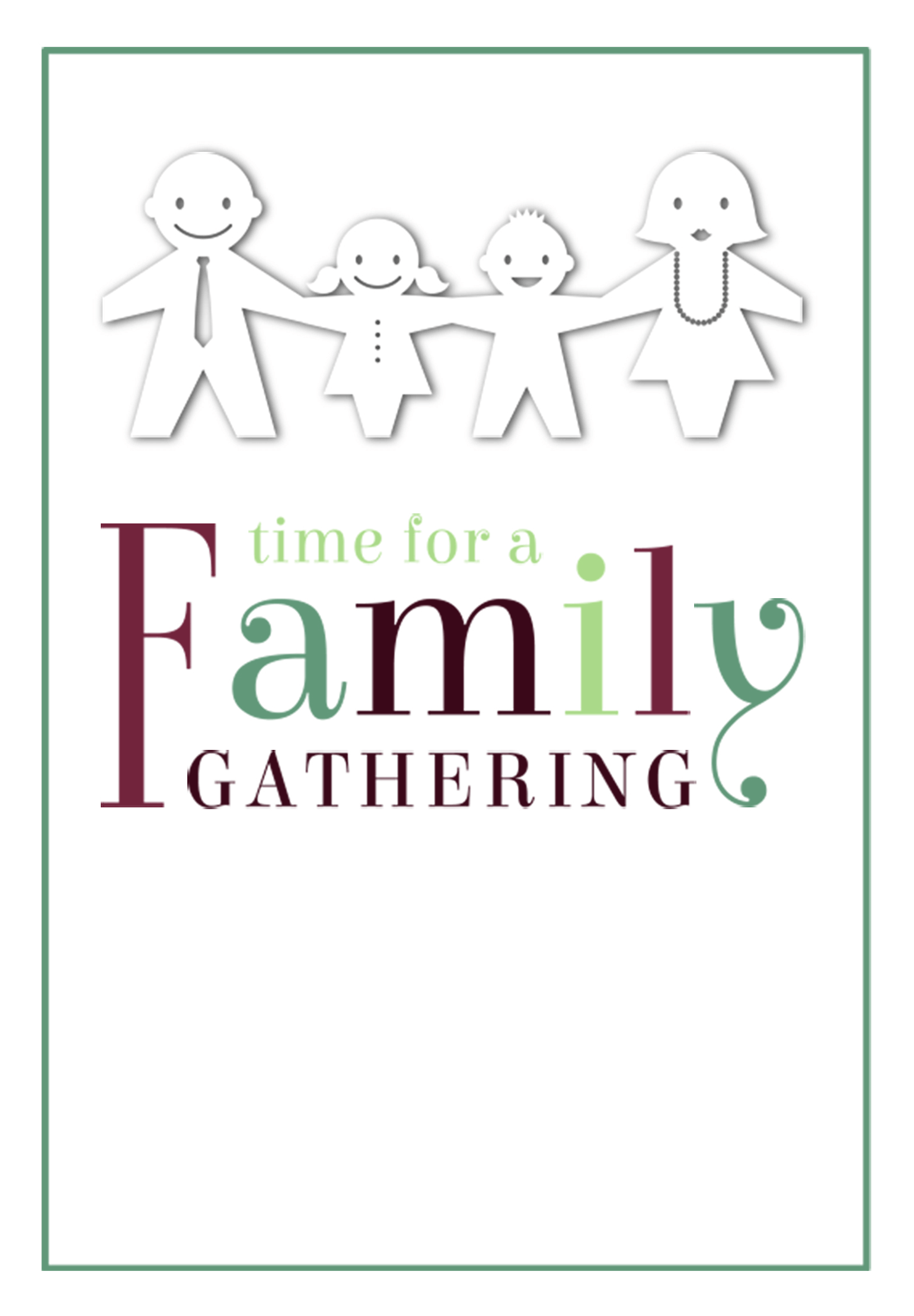 time for a family gathering free printable family reunion