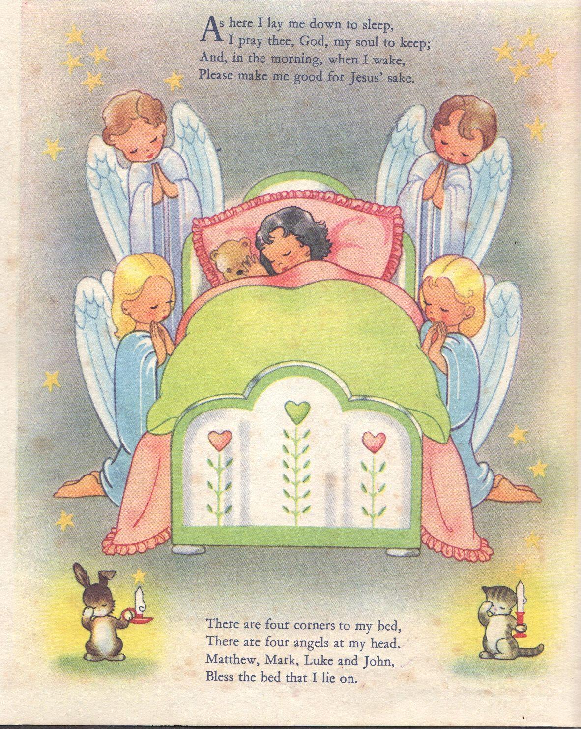 As here I lay me down to sleep, I pray thee, God, my soul to keep ...