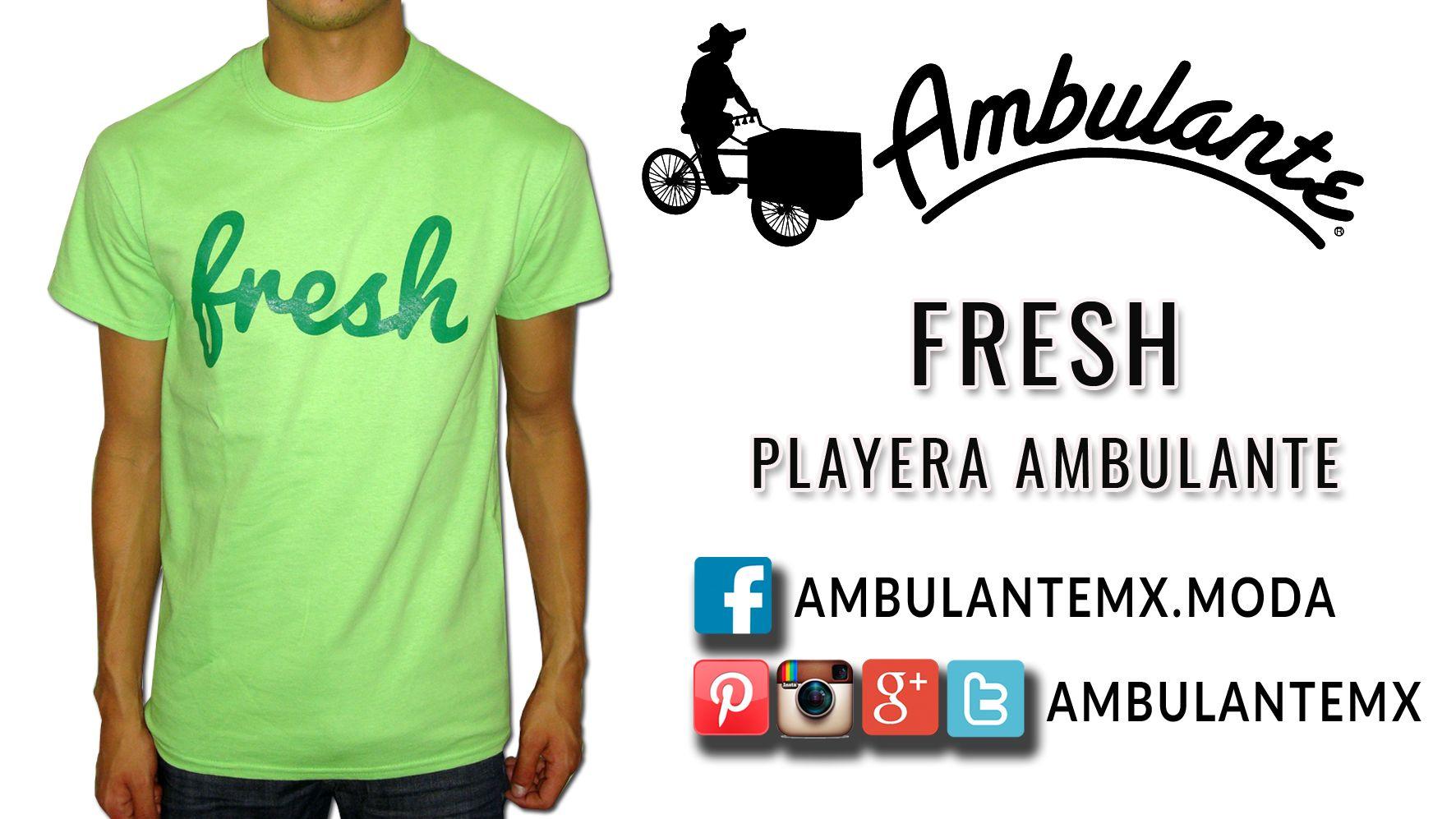 FRESH Playera Ambulante Hombre WWW.AMBULANTEMX.COM